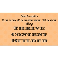 building lead capture page with thrive themes