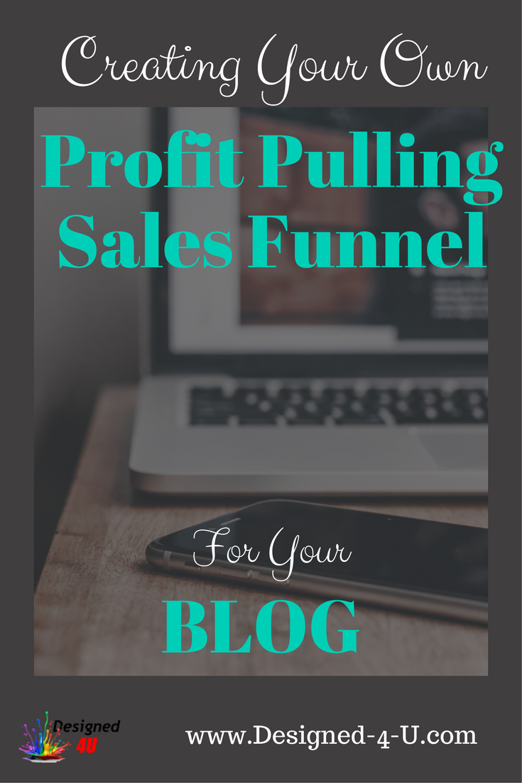 creating a sales funnel for your blog